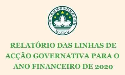 RELATÓRIO DAS LINHAS DE ACÇÃO GOVERNATIVA PARA O ANO FINANCEIRO DE 2020