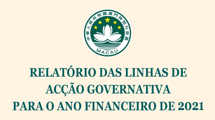 RELATÓRIO DAS LINHAS DE ACÇÃO GOVERNATIVA PARA O ANO FINANCEIRO DE 2021