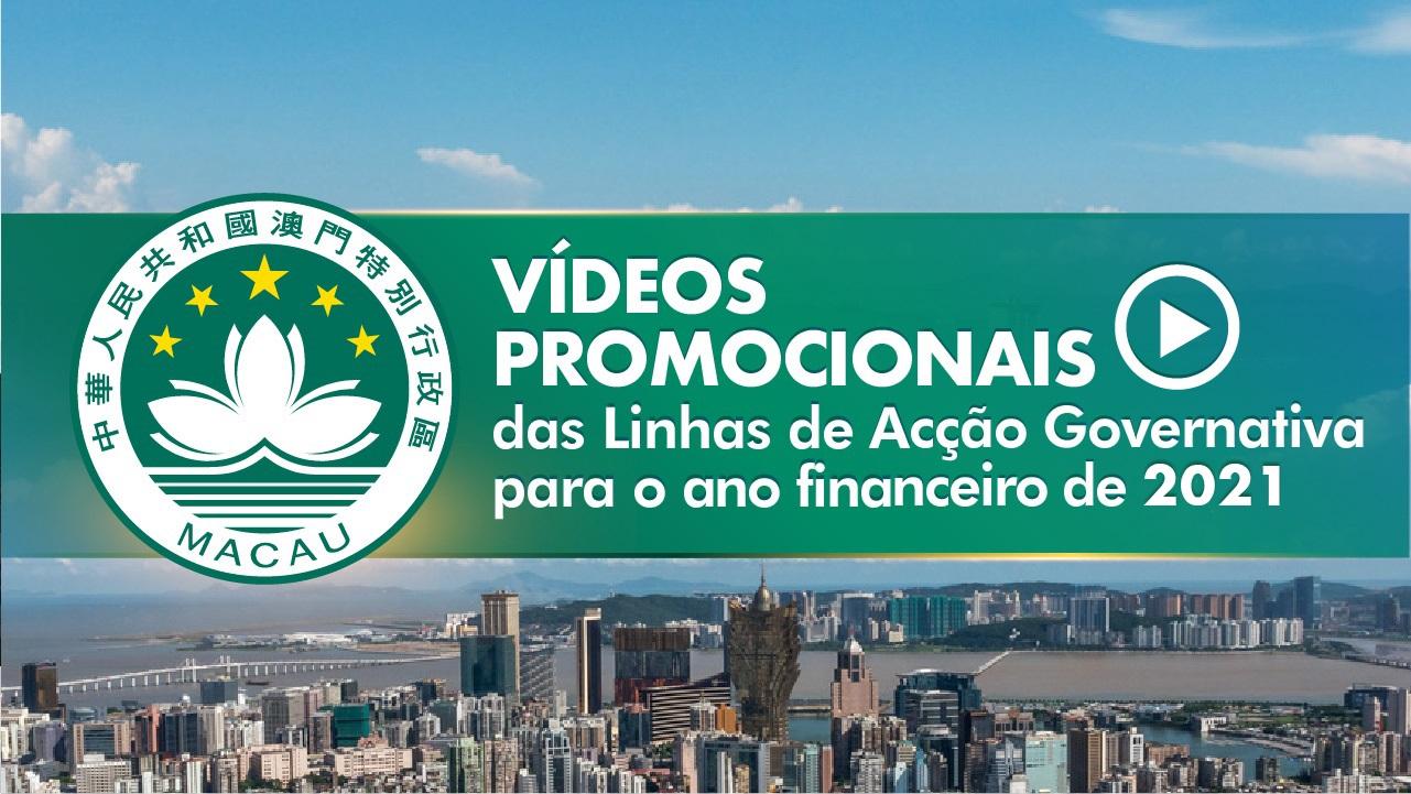Vídeos promocionais do Relatório das Linhas de Acção Governativa para 2021